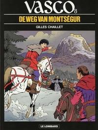 VASCO 08. DE WEG NAAR MONTSEGUR VASCO, CHAILLET, GILLES, CHAILLET, GILLES, Paperback
