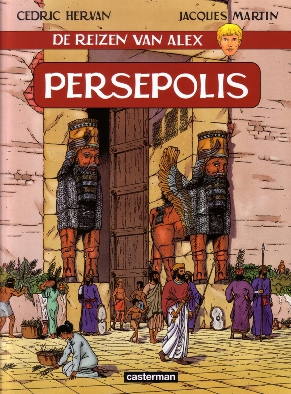ALEX, DE REIZEN VAN 20. PERSEPOLIS Persepolis, Martin, Jacques, Paperback