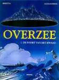 OVERZEE 01. DE POORT VAN HET KWAAD OVERZEE, Paperback
