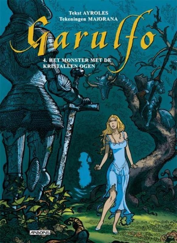 GARULFO HC04. HET MONSTER MET DE KRISTALLEN OGEN GARULFO, Bruno, Maïorana, Hardcover