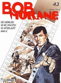 BOB MORANE 43. DE OORLOG IN DE PACIFIC IS AFGELAST DEEL 2 BOB MORANE, CORIA, VERNES, Paperback