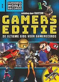 Guinness World Records Gamer's edition 2018 gamers editie : de ultieme gids voor gamerecords, Paperback