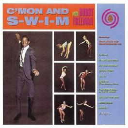 C'MON AND S-W-I-M Audio CD, BOBBY FREEMAN, CD