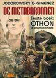 METABARONNEN 01. OTHON, DE BETOVERGROOTVADER METABARONNEN, GIMENEZ J, JODOROWSKY A, Paperback