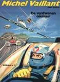 MICHEL VAILLANT 36. DE VERDWENEN COUREUR MICHEL VAILLANT, Graton, Jean, Paperback
