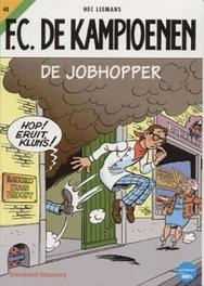 De Jobhopper KAMPIOENEN, Hec Leemans, Paperback