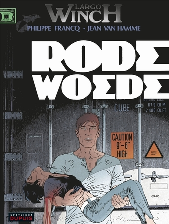 LARGO WINCH 18. RODE WOEDE