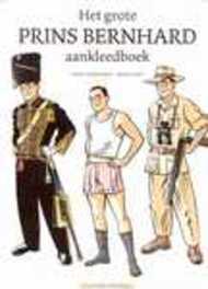 Het grote prins Bernhard aankleedboek AGENT ORANGE, Mick Peet, Hardcover