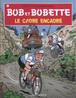 BOB ET BOBETTE 247. LE CADRE ENCADRE (NIEUWE COVER)