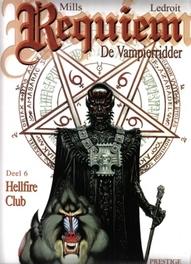 Requiem de vampierridder: 6 Hellfire club REQUIEM, DE VAMPIERRIDDER, LEDROIT O, Paperback