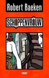9789402163292 - Schoppenvrouw. Robert Baeken, Paperback - Boek