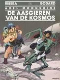 AXEL MOONSHINE 03. DE AASGIEREN VAN DE KOSMOS
