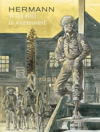 HERMANN 01. WILD BILL IS VERMOORD 01 HERMANN, Hermann, Paperback