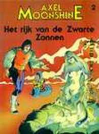 AXEL MOONSHINE 02. HET RIJK VAN DE ZWARTE ZONNEN AXEL MOONSHINE, RIBERA, JULIO, GODARD, CHRISTIAN, Paperback
