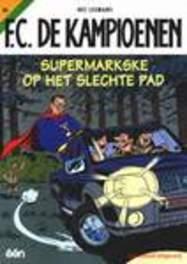 Supermarkse op het slechte pad KAMPIOENEN, Leemans, Hec, Paperback