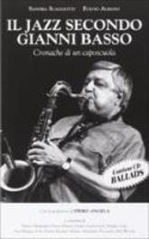 IL JAZZ SECONDO GIANNI.. .. BASSO // + BOOK Sandra Scagliotti, CD