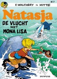NATASJA 07. DE VLUCHT MET MONA LISA NATASJA, Walthéry, François, Paperback