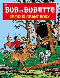 Le doux geant roux BOB ET BOBETTE, Vandersteen, Willy, Paperback
