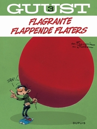 GUUST FLATER 03. FRAGANTE FLAPPENDE FLATERS (HERDRUK) GUUST FLATER, Franquin, André, Paperback