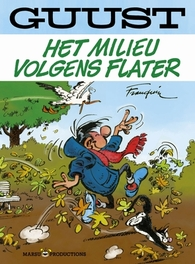 GUUST FLATER SPECIAL 01. HET MILIEU VOLGENS FLATER GUUST FLATER SPECIAL, Franquin, André, Paperback
