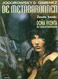METABARONNEN 06. DONA VICENTA, DE GROOTMOEDER METABARONNEN, Juan, Giménez, Paperback