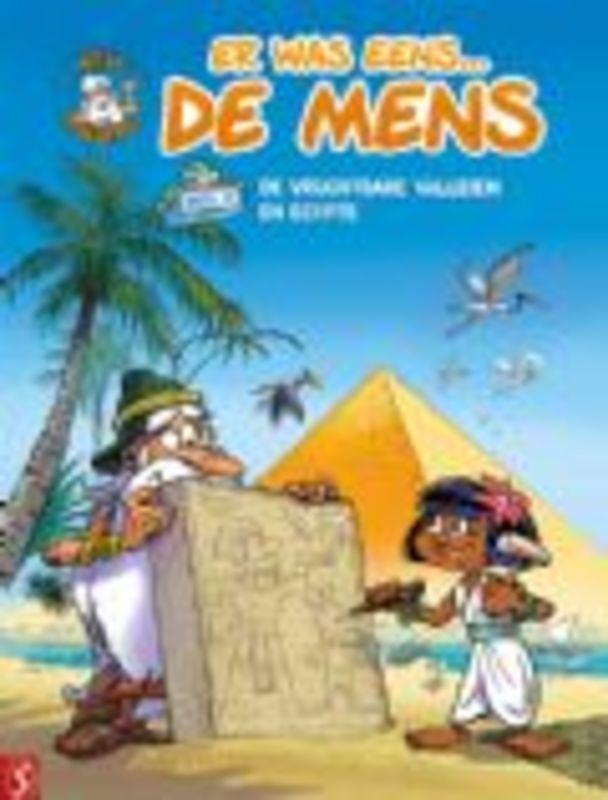 ER WAS EENS... DE MENS 2 - De vruchtbare valleien en Egypte (Afroula Hadjiyannakis, Jean Barbaud, Jean-Charles Gaudin), Paperbac Gaudin, Jean-Charles, BKST
