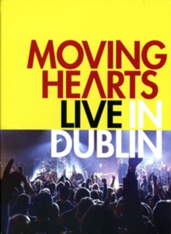 LIVE IN DUBLIN MOVING HEARTS, DVDNL