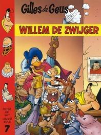 07. WILLEM DE ZWIJGER (NIEUW) GILLES DE GEUS, KOLK H, KOLK H, Paperback