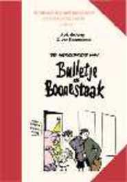 BULLETJE EN BOONESTAAK 01. ONTMOETING MET JOPIE SLIM EN DIKKIE BIGMANS BULLETJE EN BOONESTAAK, RAEMDONCK G. VAN, JONG A. DE, Paperback