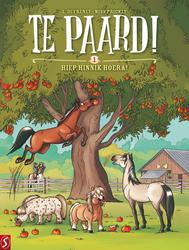 TE PAARD! 1- HIEP HINNIK HOERA (Laurent Dufreney (tekst), Miss Prickly (tekeningen)), Paperback