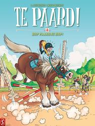 TE PAARD! 2- HOP PAARDJE HOP (Laurent Dufreney (tekst), Miss Prickly (tekeningen)), Paperback