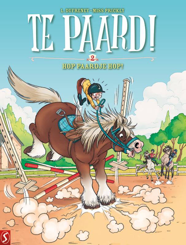 TE PAARD! 2- HOP PAARDJE HOP (Laurent Dufreney (tekst), Miss Prickly (tekeningen)), Paperback Dufreney, Laurent, BKST