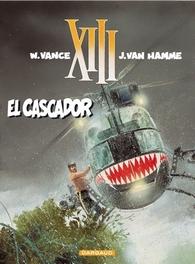 COLLECTIE XIII 10. EL CASCADOR COLLECTIE XIII, Van Hamme, Jean, Paperback