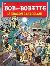 Le dragon caracolant Bob et Bobette, VANDERSTEEN, WILLY, Paperback