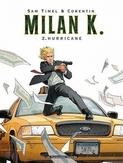 MILAN K 02. HURRICANE