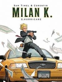 MILAN K 02. HURRICANE MILAN K, ROUGE C, Paperback