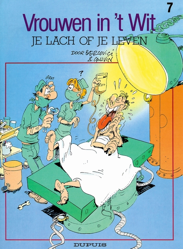VROUWEN IN'T WIT 07. JE LACH OF JE LEVEN VROUWEN IN'T WIT, BERCOVICI, PHILIPPE, CAUVIN, RAOUL, Paperback