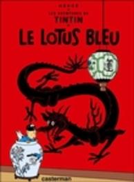 Les Aventures de Tintin 05. Le Lotus Bleu TINTIN, Hergé, Hardcover