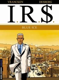 I.R.$. 03. BLUE ICE I.R.$., Desberg, Stephen, Paperback