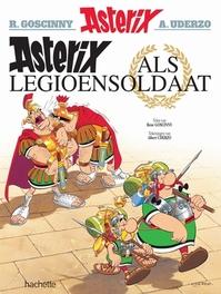 ASTERIX 10. ALS LEGIOENSOLDAAT ASTERIX, Albert Uderzo, Ren? Goscinny, Paperback