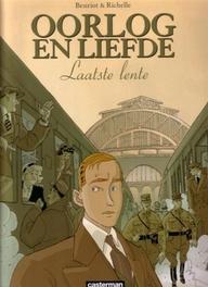 OORLOG EN LIEFDE HC01. LAATSTE LENTE Laatste Lente, Richelle, Philippe, Hardcover