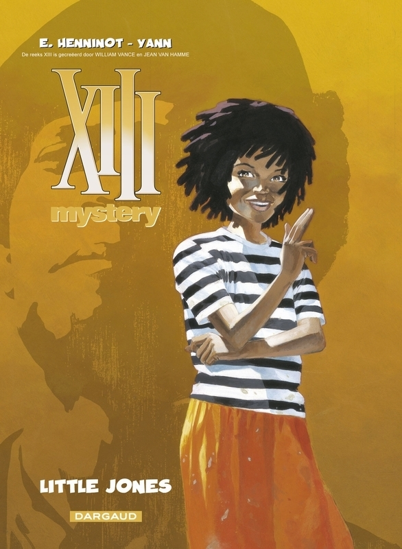 XIII MYSTERY 03. LITTLE JONES XIII MYSTERY, HENNINOT, ERIC, YANN, Paperback
