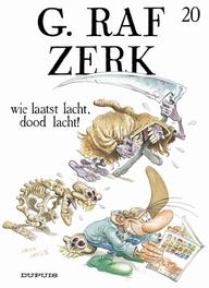 G.RAF ZERK 20. WIE LAATST LACHT, DOOD LACHT! G.RAF ZERK, HARDY, MARC, CAUVIN, RAOUL, Paperback