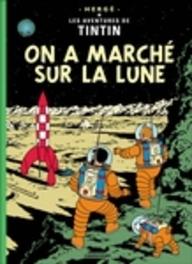 TINTIN HC17. ON A MARCHE SUR LA LUNE On a Marche Sur LA Lune, HERGÉ, Hardcover