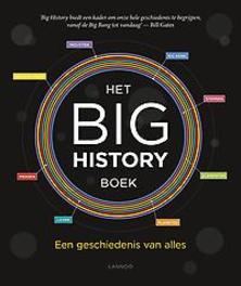 9789401447027 - Het Big History Boek. Een geschiedenis van alles, Big History Institute, Hardcover - Boek