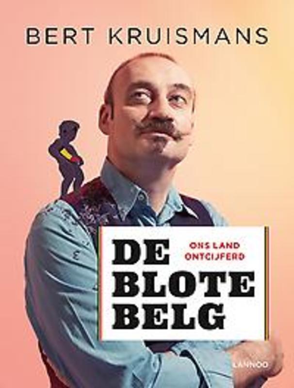 De blote Belg. Ons land ontcijferd, Kruismans, Bert, Paperback