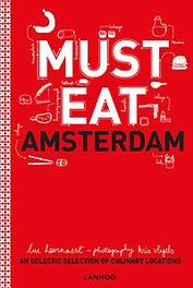 9789401447621 - Must Eat Amsterdam - updated edition 2017. An eclectic selection of culinary locations, Hoornaert, Luc, Hardcover - Boek