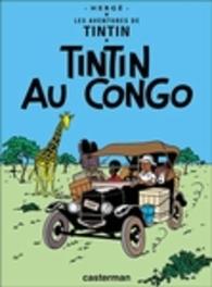 Les Aventures de Tintin 02. Tintin au Congo TINTIN, Hergé, Hardcover
