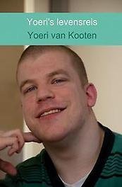 9789402163926 - Yoeri's levensreis. mijn verhaal, Kooten, Yoeri van, Paperback - Boek