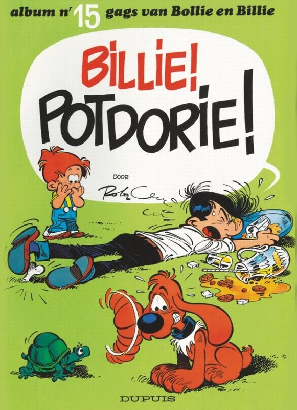 BOLLIE & BILLIE 15. BILLIE! POTDORIE! BOLLIE & BILLIE, ROBA, JEAN, Paperback